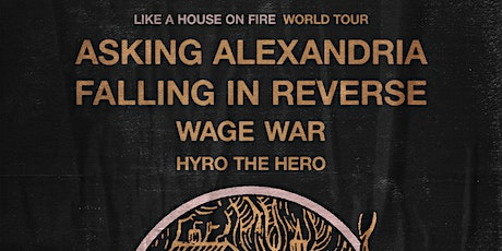 ASKING ALEXANDRIA and FALLING IN REVERSE with WAGE WAR tickets