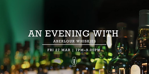 Tasting Event :: An Evening with Aberlour Whiskies *SOLD OUT*