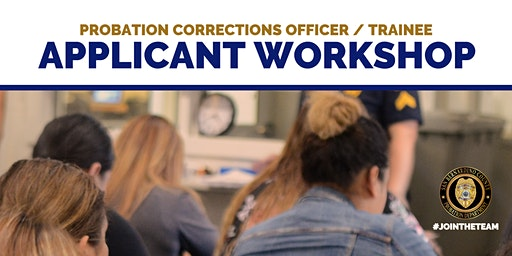 Probation Corrections Officer / Trainee Applicant Workshop