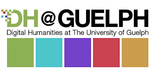DH@Guelph Summer Workshops 2020