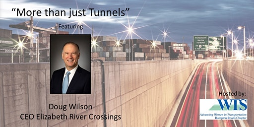 """More than just Tunnels"" Featuring Doug Wilson"