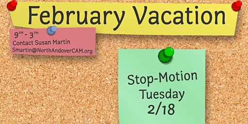 February Vacation - Stop-Motion Tuesday