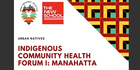 Indigenous  Community Health Forum:  Manhatta tickets