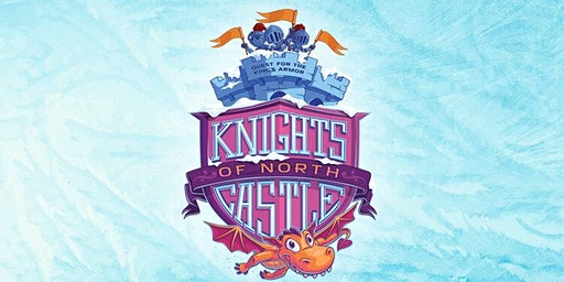 Knights of the North Castle - Broadway Church Kids Day Camp
