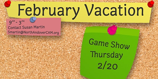February Vacation - Game Show Thursday