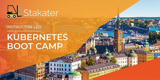 Stakater - Instructor Led - Kubernetes Boot Camp