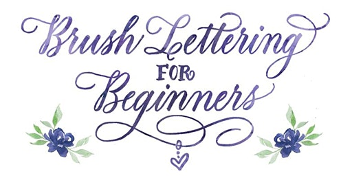 Brush Lettering for Beginners with Maureen Vickery