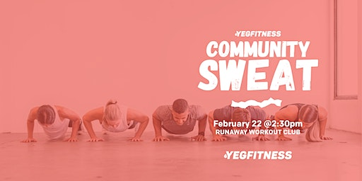 YEG Fitness Community Sweat - RUNAWAY WORKOUT CLUB