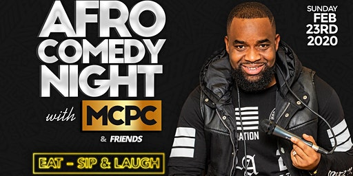 Afro Comedy Night with MCPC