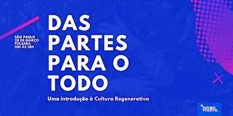 São Paulo | Uma introdução à cultura regenerativa ingressos
