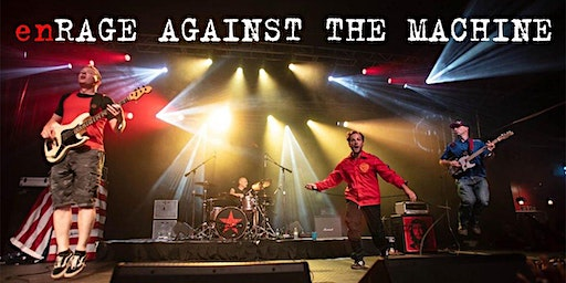 enRage Against the Machine
