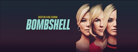 FILM: Bombshell tickets