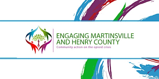 Engaging Martinsville Opioid Response Quarterly Workgroup Meeting