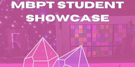 MBPT Student Showcase tickets