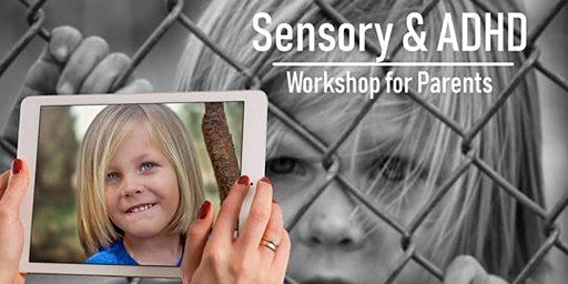 ADHD, Anxiety & Sensory Workshop for Parents