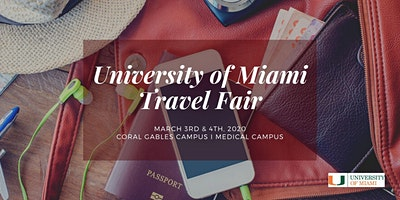 The University of Miami Travel Fair 2020: Medical Campus