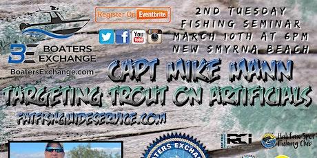 2nd Tuesday Fishing Seminar New Smyrna Beach Mike Mann tickets