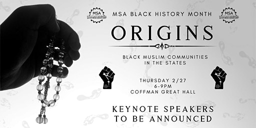 Origins: MSA 4th Annual Black History Month Banquet