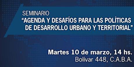 Agenda y desafíos para las políticas de desarrollo urbano y territorial entradas