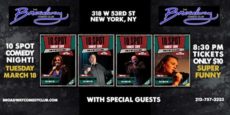 10 Spot Comedy Show At Broadway Comedy Club tickets