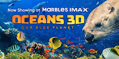 Oceans 3D Educator Screening & Workshop tickets