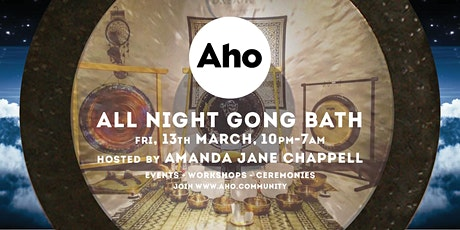 Mixed All Night Gong Bath with Amanda Jane Chappell tickets