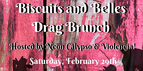 Biscuits and Belles Drag Brunch at Loretta's Last Call! (LEAP YEAR EDITION) tickets