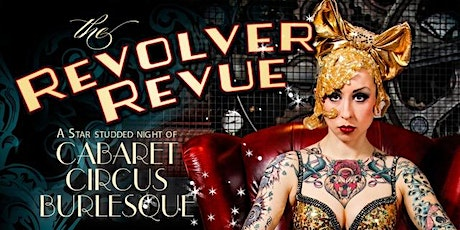The Revolver Revue July 17th tickets
