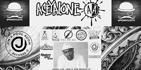 ACEYALONE AT THE MONOCLE 4-17-2020 tickets