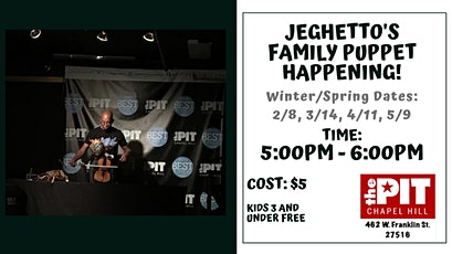 Jeghetto's Family Puppet Happening! tickets