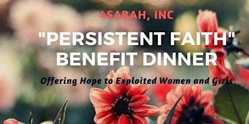 """Persistent Faith"" Dinner benefiting 4Sarah, Inc"