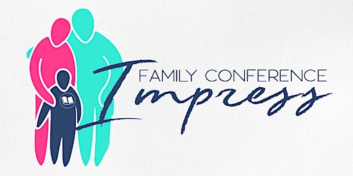 Impress Family Conference