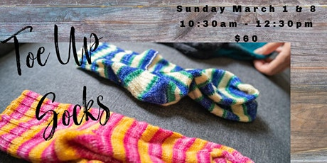 Knitting: Toe-Up Socks tickets