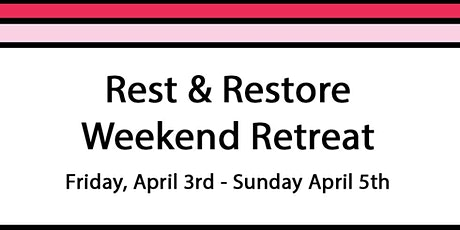 Rest & Restore Retreat tickets