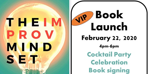 The Improv Mindset Book Launch Party