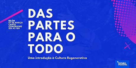 Belém | Uma introdução à cultura regenerativa ingressos