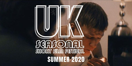 UK Seasonal Short Film Festival SUMMER 2020 tickets