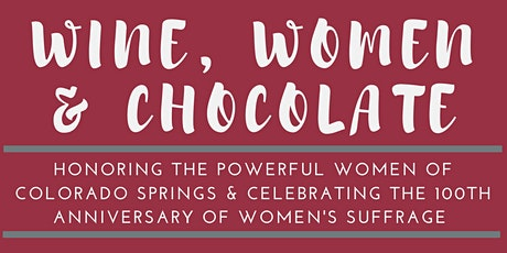 Wine, Women, and Chocolate tickets