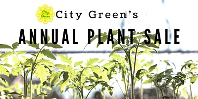 City Green Annual Plant Sale
