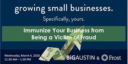 Immunize Your Business from Being a Victim of Fraud