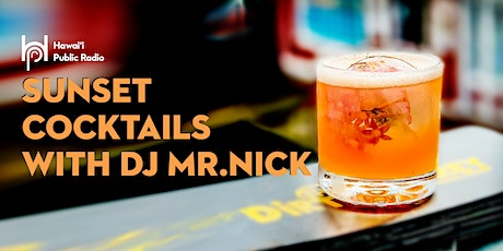 Sunset Cocktails With dj mr.nick tickets