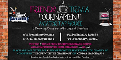 Friends Trivia Tournament: Preliminary Round 2 at Aviator Tap House tickets