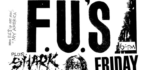 The FU's / Shark Attack / Nosebleed / Holographic / End It - All Ages tickets