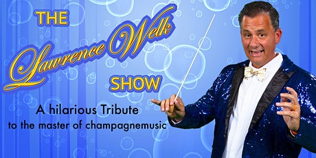 The Lawrence Welk Show tickets