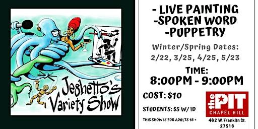 Jeghetto's Variety Show