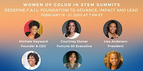 Women of Color in STEM VIRTUAL Summit: Foundation to Advance, Impact & Lead tickets