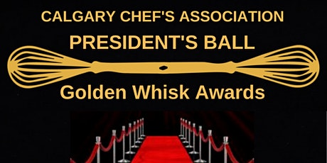 Golden Whisk Awards - President's Ball tickets