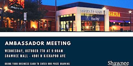 Ambassador Meeting - Shawnee Mall tickets