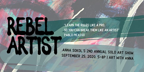 Rebel Artist // Anna Sokol's 2nd Solo Art Show tickets