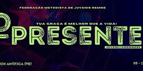 Juvenília REMNE 2020 - O Presente ingressos